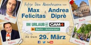 Im Urlaub mit CAM4 – Andrea Dipré und Max Felicitas