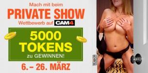 Wir vergeben 5000 Tokens im Private Show Wettbewerb im März 2017 – Jetzt anmelden!