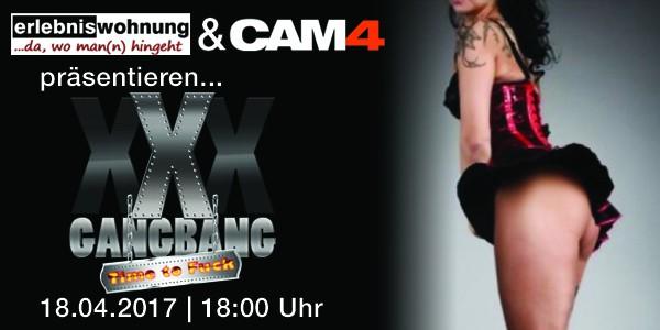 Am 18.04. zeigen wir den XXXGangBang aus der Erlebniswohnung Berlin (Live)