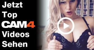 Die besten CAM4 Videos von letzter Woche