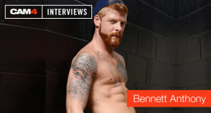 Bennett Anthony beantwortet EXKLUSIV für CAM4 Fragen über Gay Pornos und Live Shows