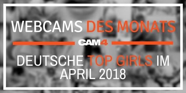 Top 5 Camgirls des Monats – April!